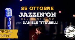 Jazzin'on feat. Daniele Tittarelli live at Jazzino Cagliari