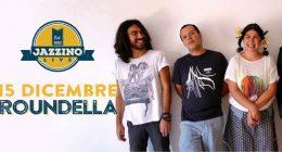 Roundella live@Jazzino Cagliari