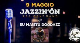 """Jazzin'on feat. """"Su Maistu Doodazz"""" live at Jazzino"""