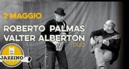 Roberto Palmas & Valter Alberton live at Jazzino Cagliari