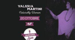 "Valeria Martini ""Naturally Woman"" live at Jazzino"