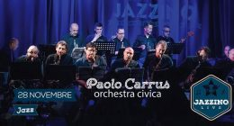 Paolo Carrus Orchestra Civica live at Jazzino