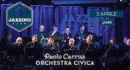 Paolo Carrus Orchestra Civica live at Jazzino
