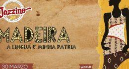Madeira – live at Jazzino