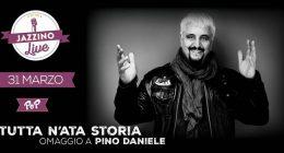 Tutta n'ata storia – Omaggio a Pino Daniele