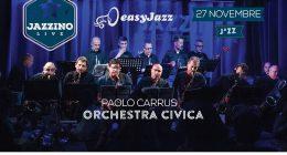 Paolo Carrus Orchestra Civica – Live at Jazzino