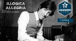 """""""Sto bene, proprio ora, proprio qui"""" Omaggio a Giorgio Gaber – Live at Jazzino"""