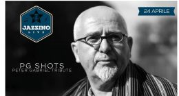 PG SHOTS – Tributo a Peter Gabriel – Live at Jazzino
