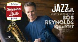 "Bob Reynolds – ""Quartet"" – Live at Jazzino for JCN20"